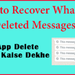 whatsapp-delete-message-kaise-dekhe