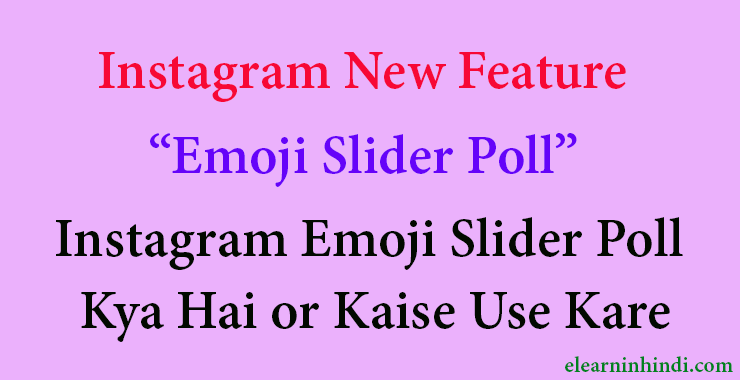 instagram new feature emoji slider poll