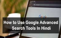 google advanced search tools ko kaise use kare 2019